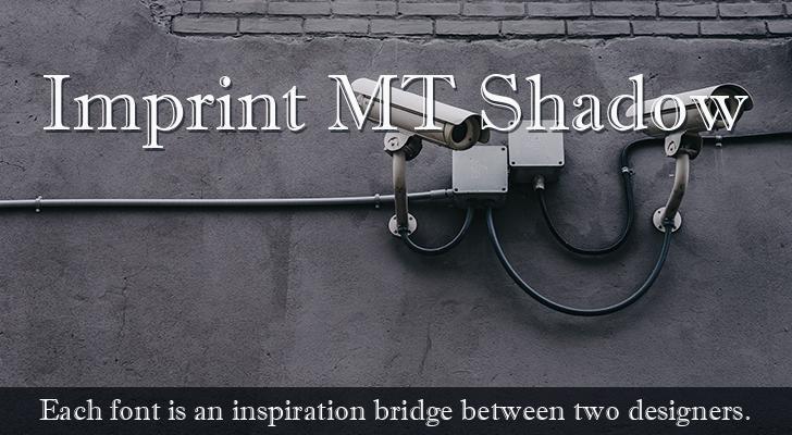 Imprint MT Shadow Font